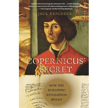 Copernicus' Secret : How the Scientific Revolution Began](How Halloween Began)