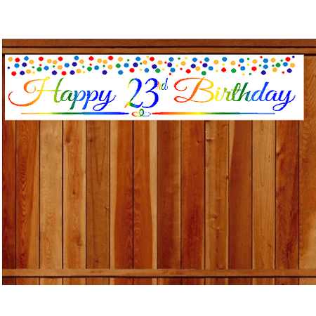 Item#023RPB Happy 23rd Birthday Rainbow Wall Decoration Indoor / OutDoor Party Banner (10 x 50inches)](Happy 23rd Birthday)