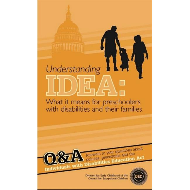 Understanding IDEA: What it means for preschools with disabilities and their families