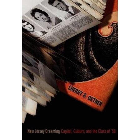 New Jersey Dreaming   Capital  Culture  And The Class Of  58