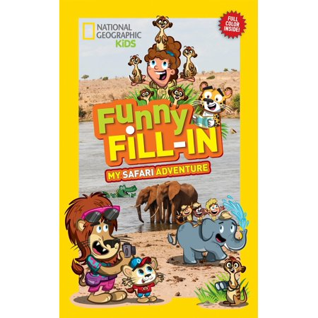 National Geographic Kids Funny Fill-in: My Safari Adventure - Leaf Safari Adventure