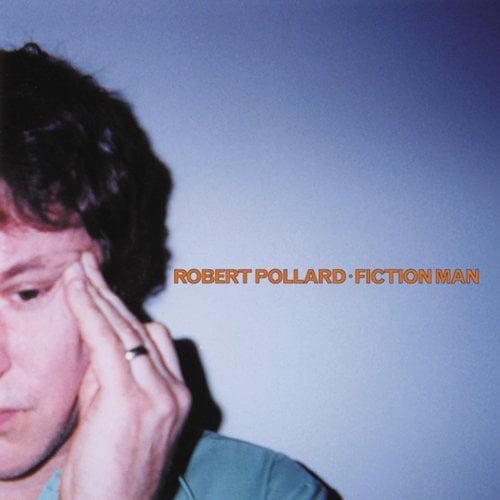 Robert Pollard - Fiction Man [CD]