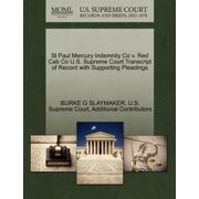St Paul Mercury Indemnity Co V. Red Cab Co U.S. Supreme Court Transcript of Record with Supporting Pleadings