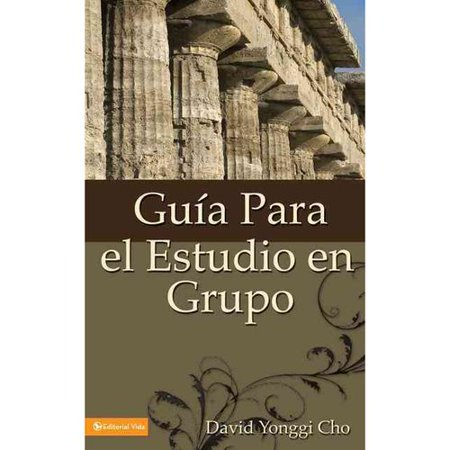 Guia Para El Estudio En Grupo  Guide For Study Groups