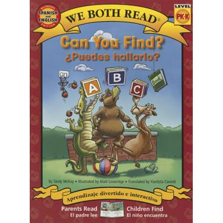 Can You Find?/Puedes Hallarlo? Spanish/English Bilingual (We Both Read - Level Pk-K) : An ABC Book - Level K Reading