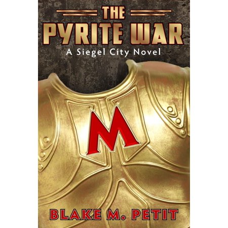 The Pyrite War - eBook - Pyrite Nugget