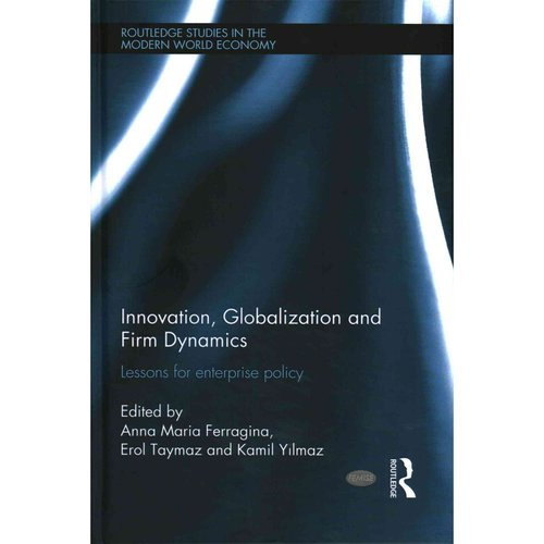 Innovation, Globalization and Firm Dynamics: Lessons for Enterprise Policy