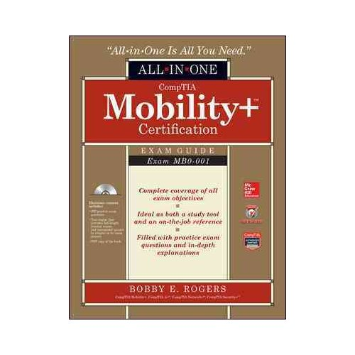 CompTIA Mobility+ Certification Exam Guide: Exam MB0-001