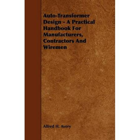 Five 52 Contractors Design (Auto-Transformer Design - A Practical Handbook for Manufacturers, Contractors and Wiremen -)