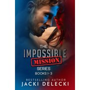 The Impossible Mission Series Books 1-3 - eBook