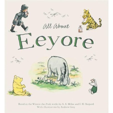 Eeyore (All About)