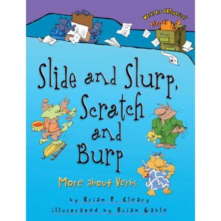 Slide and Slurp, Scratch and Burp : More about - Halloween Words Verbs