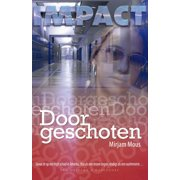 Doorgeschoten - eBook