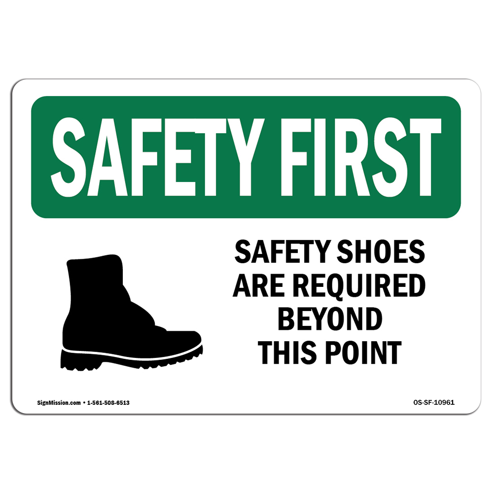 Osha Safety First Sign Shoes