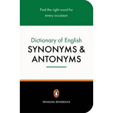 The Penguin Dictionary Of English Synonyms   Antonyms  Penguin Reference   Paperback