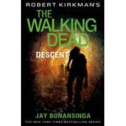 Robert Kirkman's The Walking Dead: Descent - eBook