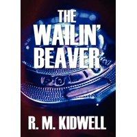 The Wailin' Beaver