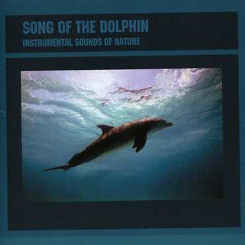 Songs of the Dolphins