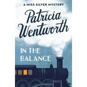 Miss Silver Mysteries: In the Balance (Paperback)