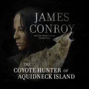 The Coyote Hunter of Aquidneck Island - Audiobook