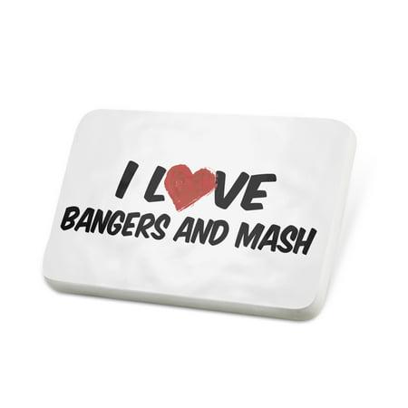 Porcelein Pin I Love Bangers and Mash Lapel Badge –