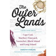 The Outer Lands: A Natural History Guide to Cape Cod, Martha's Vineyard, Nantucket, Block Island, and Long Island - eBook