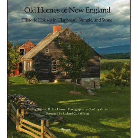 Old Homes Of New England  Historic Houses In Clapboard  Shingle  And Stone