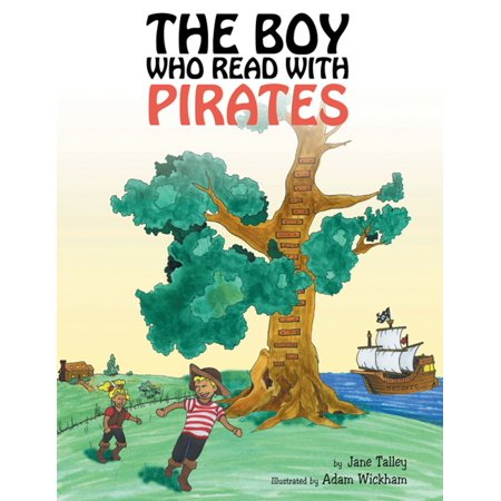 The Boy Who Read with Pirates - eBook](Party City Jake And The Neverland Pirates)