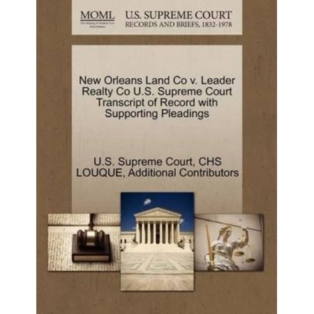 New Orleans Land Co V  Leader Realty Co U S  Supreme Court Transcript Of Record With Supporting Pleadings