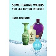 Some Healing Waters You Can Buy on Internet - eBook