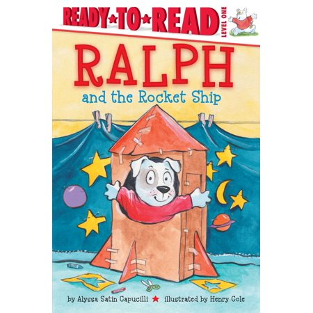 - Ralph and the Rocket Ship