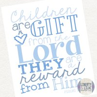 Baby Boy Nursery Art Children are a Gift from the Lord Christian Art Bible Verse Blue and White Baby Shower Gift Christening Gift Baptism Gift 8x10
