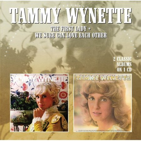 Tammy Wynette   First Lady We Sure Can Love Each Other  Cd