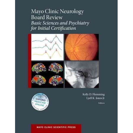 Mayo Clinic Neurology Board Review: Basic Sciences and Psychiatry for Initial Certification