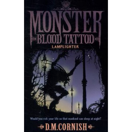 Monster Blood Tattoo: Lamplighter: Book Two (Paperback) (Monster Tattoo)