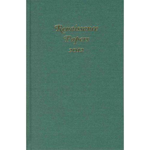 Renaissance Papers 2012