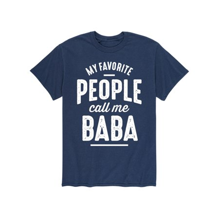 My Favorite People Call Me Baba  Grandpa Shirt Gift - Adult Short Sleeve Tee