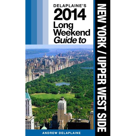 New York: Upper West Side: The Delaplaine 2014 Long Weekend Guide - eBook - Upper West Side Halloween