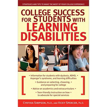 College Success for Students with Learning Disabilities : Strategies and Tips to Make the Most of Your College (Best Colleges For Students With Learning Disabilities 2019)
