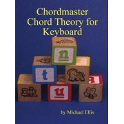 Chordmaster Chord Theory for Keyboard (Paperback)