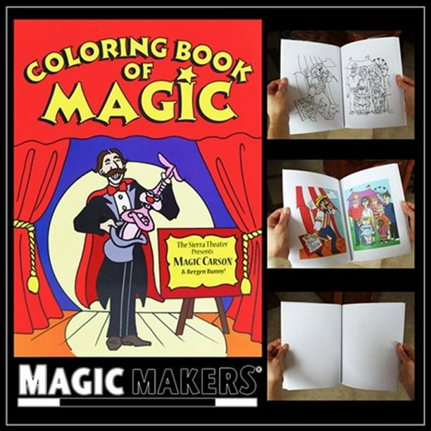 Magic Makers Magic Coloring Book A Magic Trick For All Skill Levels Walmart Com Walmart Com
