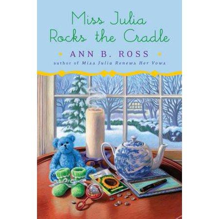 Miss Julia Rocks the Cradle - eBook