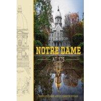 Notre Dame at 175 : A Visual History