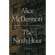 The Ninth Hour : A Novel