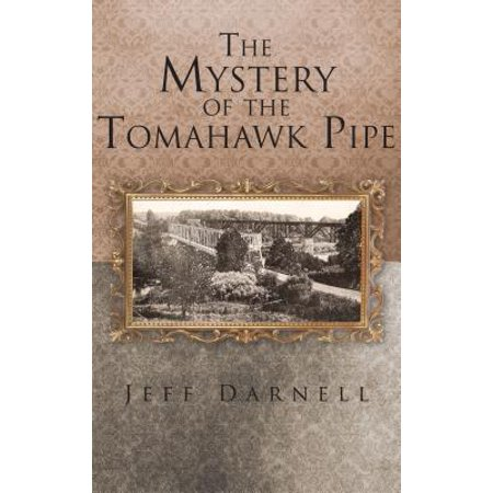 The Mystery of the Tomahawk Pipe - eBook