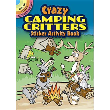 Crazy Camping Critters Sticker Activity Book