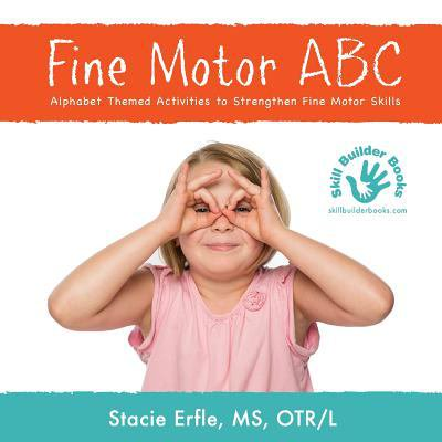 Fine Motor Abc  Alphabet Themed Activities To Strengthen Fine Motor Skills
