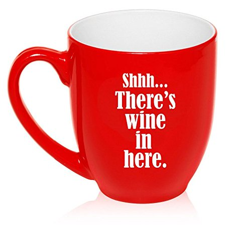 16 oz Large Bistro Mug Ceramic Coffee Tea Glass Cup Shhh There's Wine in Here (Red) (Ceramic Wine Cup)
