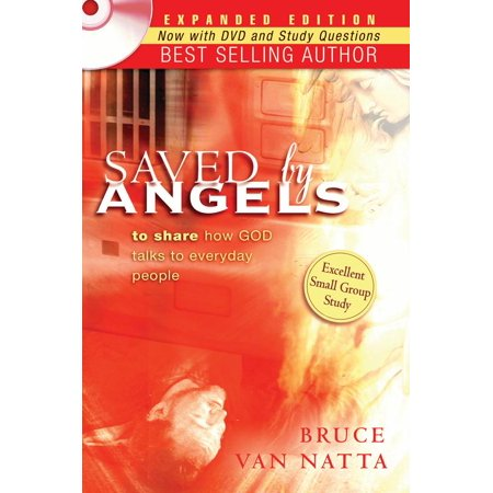 Saved by Angels Expanded Edition : To Share How God Talks to Everyday (Black Crowes She Talks To Angels Acoustic)