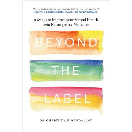 Beyond the Label : 10 Steps to Improve Your Mental Health with Naturopathic Medicine](Mental Health Awareness Tattoo)